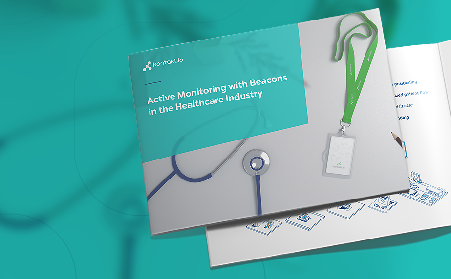 Kontakt.io wrote the white paper on active monitoring in healthcare